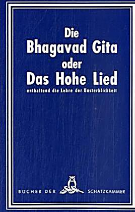 die bhagavad gita oder das hohe lied buch portofrei. Black Bedroom Furniture Sets. Home Design Ideas