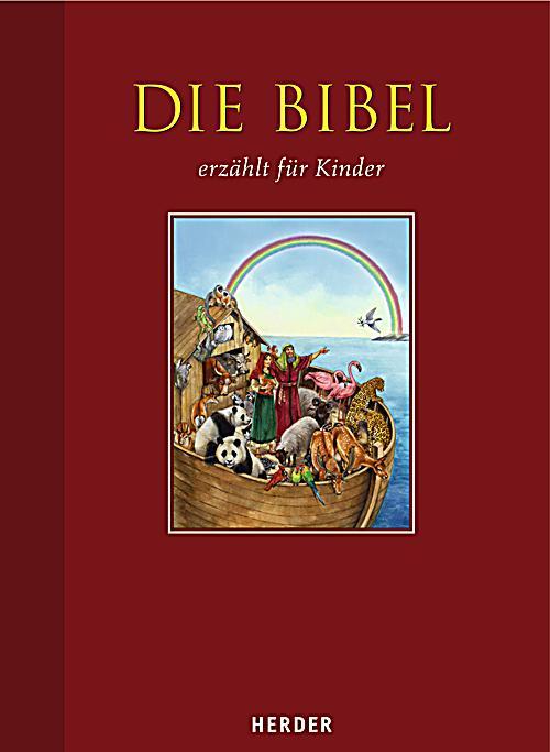 Die Bibel Erzhlt Fr Kinder Buch Portofrei Bei Weltbildch