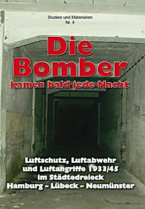 die bomber kamen bald jede nacht buch portofrei bei. Black Bedroom Furniture Sets. Home Design Ideas