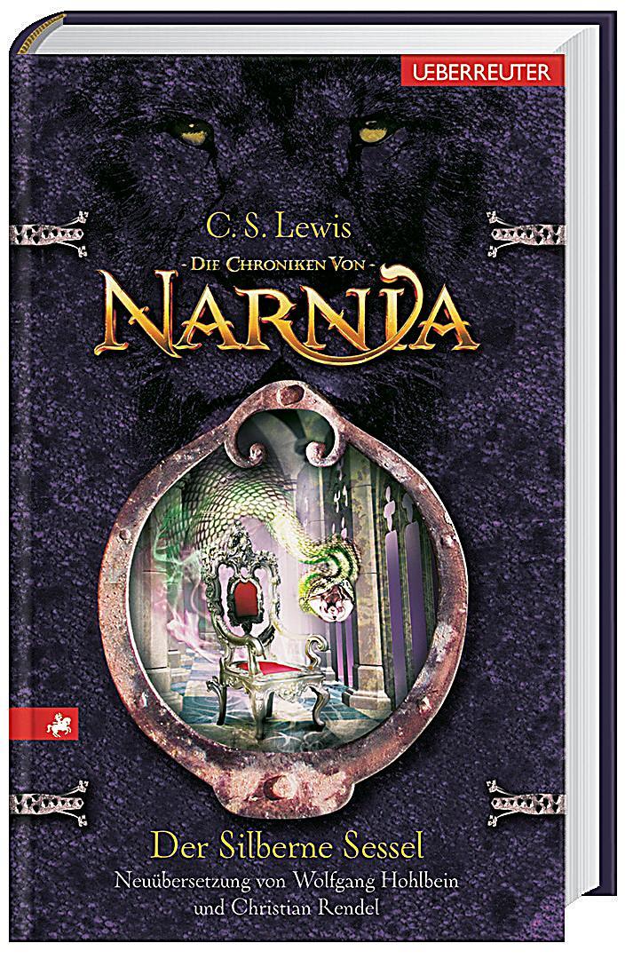 Die Chroniken von Narnia Band 6 Der silberne Sessel jetzt