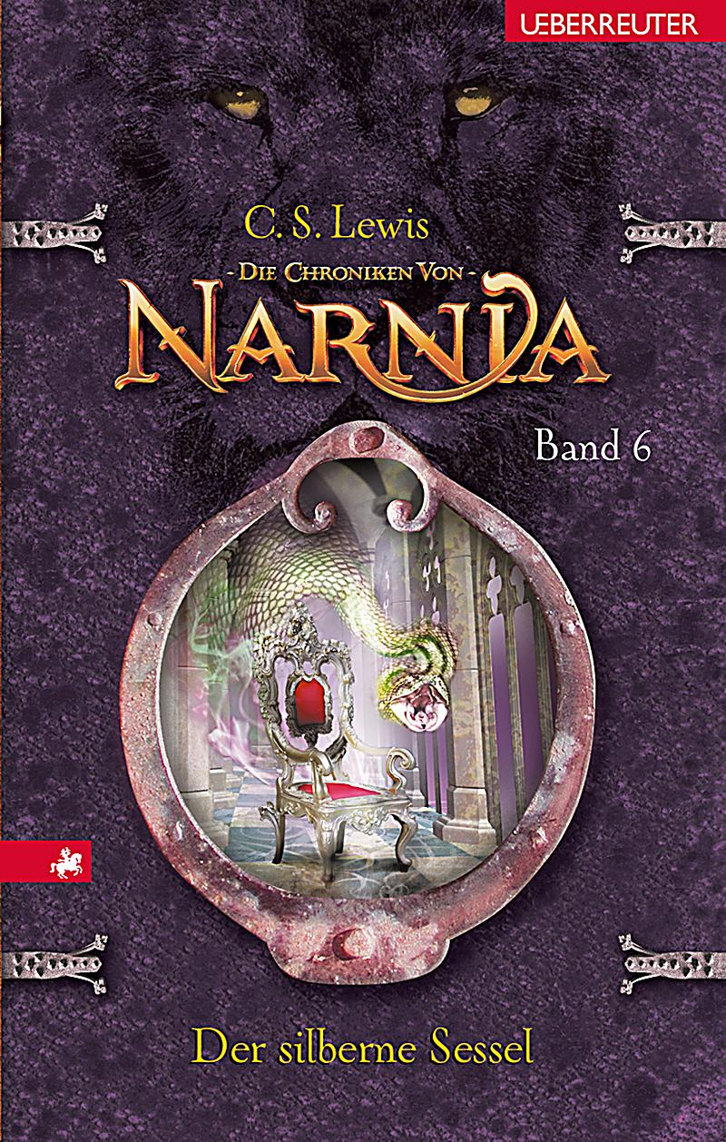 Die Chroniken von Narnia Band 6 Der silberne Sessel ebook