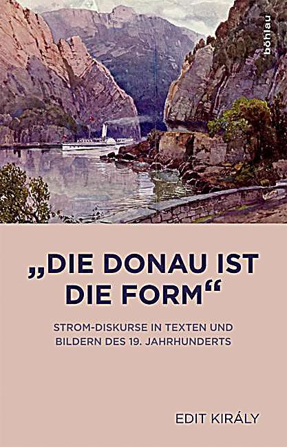 die donau ist die form buch von edit kir ly portofrei kaufen. Black Bedroom Furniture Sets. Home Design Ideas