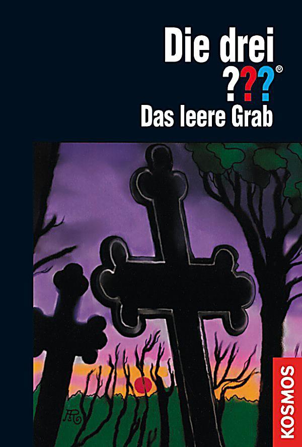 Die Drei Fragezeichen Das Leere Grab