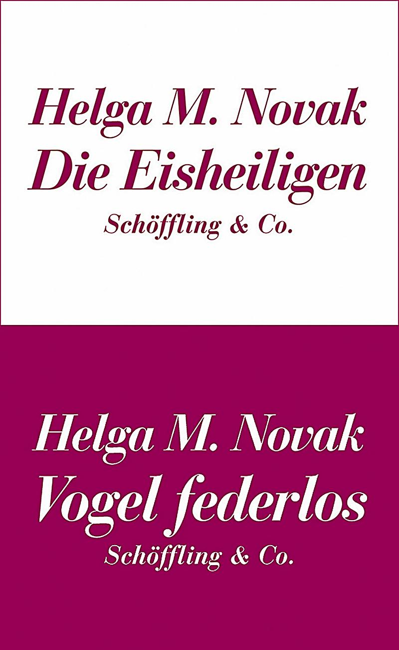 die eisheiligen vogel federlos ebook jetzt bei. Black Bedroom Furniture Sets. Home Design Ideas