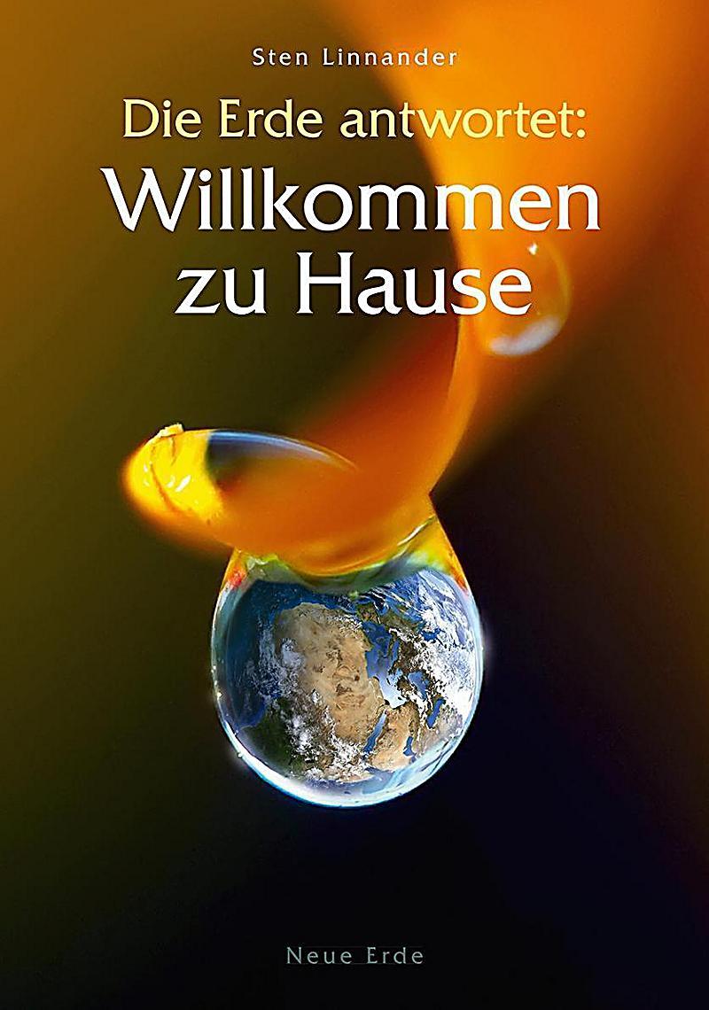 Die Erde Antwortet Willkommen Zu Hause Buch