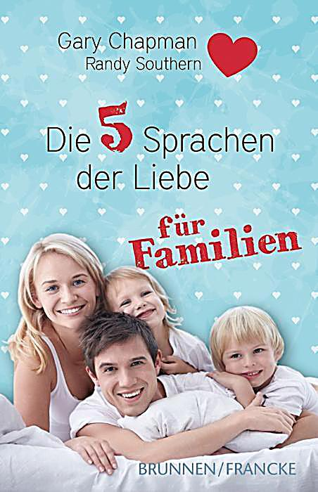 die f nf sprachen der liebe f r familien buch. Black Bedroom Furniture Sets. Home Design Ideas