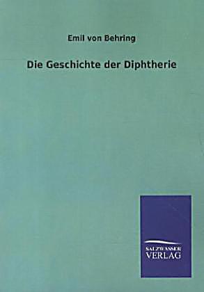 Die Geschichte der Diphtherie Buch portofrei bei Weltbild.de