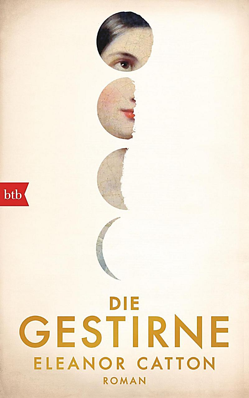 Die Gestirne Buch von Eleanor Catton portofrei bei Weltbild.de