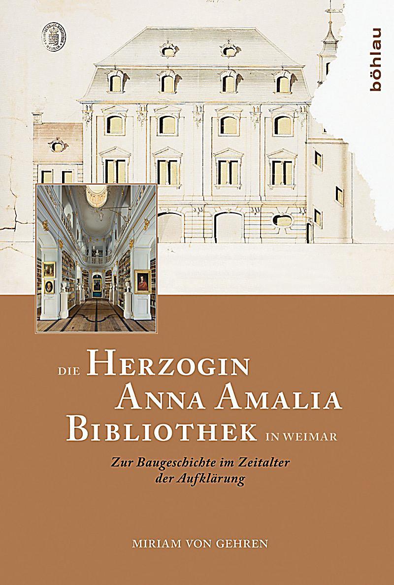 Die herzogin anna amalia bibliothek in weimar buch for Innenarchitektur weimar