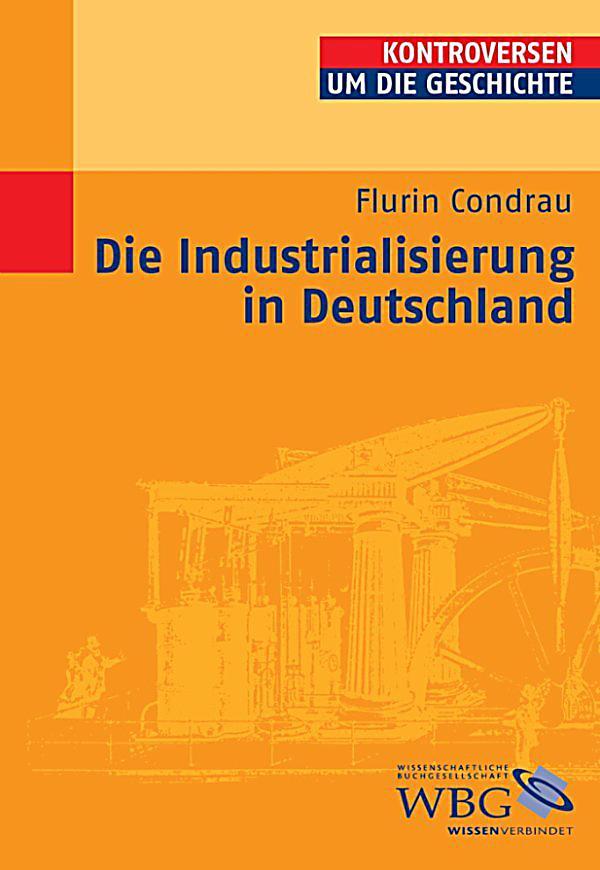 Arbeitsblatt Industrialisierung In Deutschland : Die industrialisierung in deutschland ebook weltbild