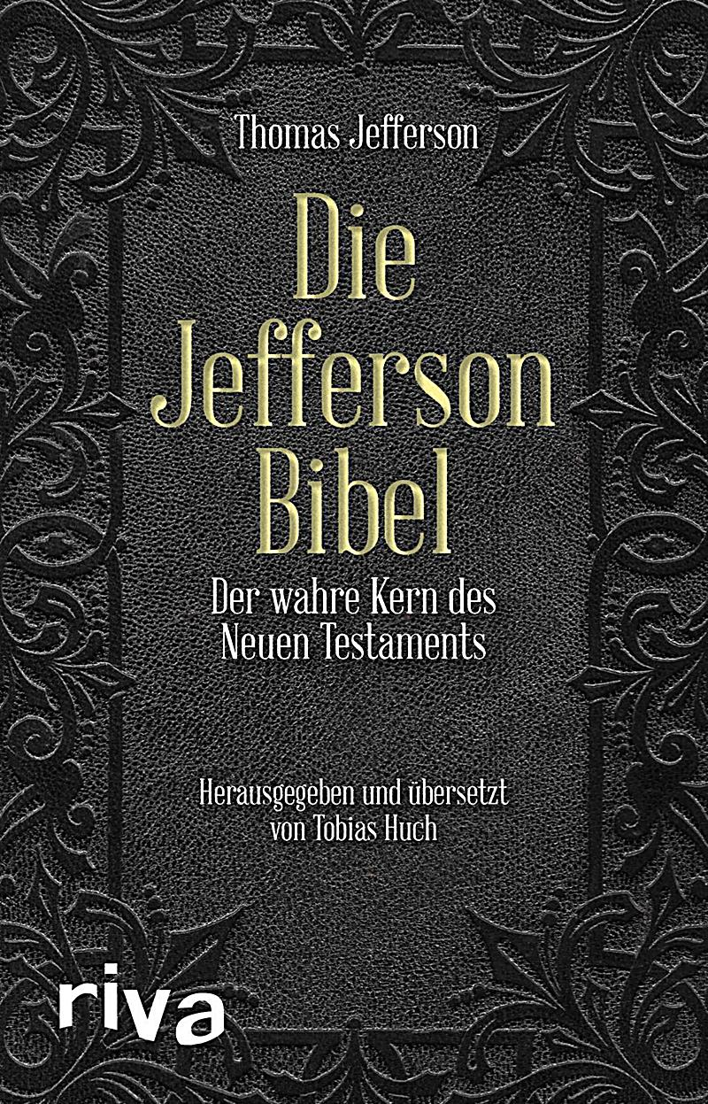 die jefferson bibel buch jetzt bei online bestellen. Black Bedroom Furniture Sets. Home Design Ideas