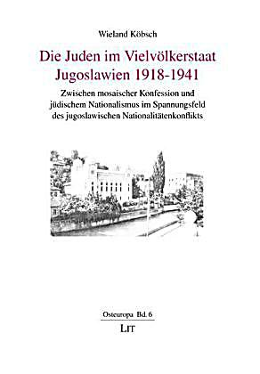 die juden im vielv lkerstaat jugoslawien 1918 1941 buch. Black Bedroom Furniture Sets. Home Design Ideas