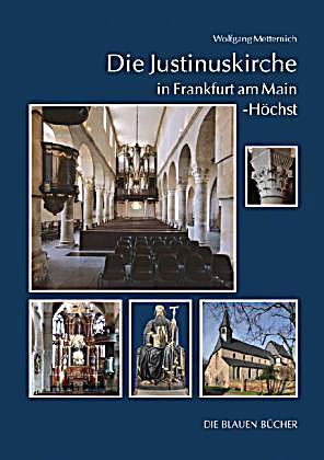 Die justinuskirche in frankfurt a m h chst buch portofrei for Lagerverkauf frankfurt