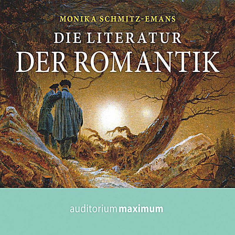die literatur der romantik ungek rzt h rbuch download. Black Bedroom Furniture Sets. Home Design Ideas