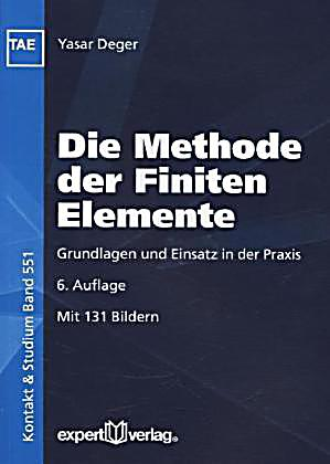 Die methode der finiten elemente buch portofrei bei for Finite elemente in der baustatik