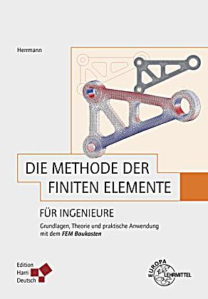 Die methode der finiten elemente f r ingenieure buch for Fem methode