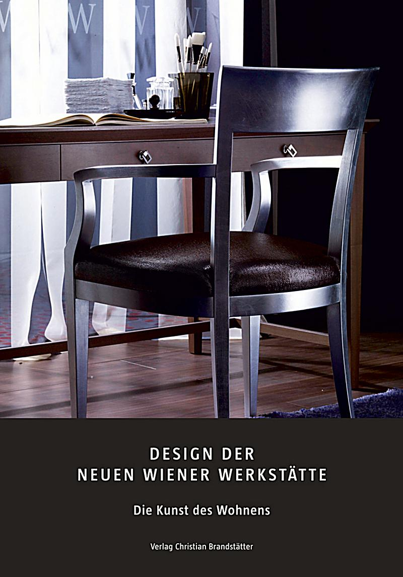 die neue wiener werkst tte buch portofrei bei. Black Bedroom Furniture Sets. Home Design Ideas