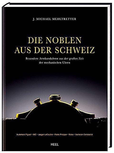 Die Noblen Aus Der Schweiz Buch Portofrei Bei