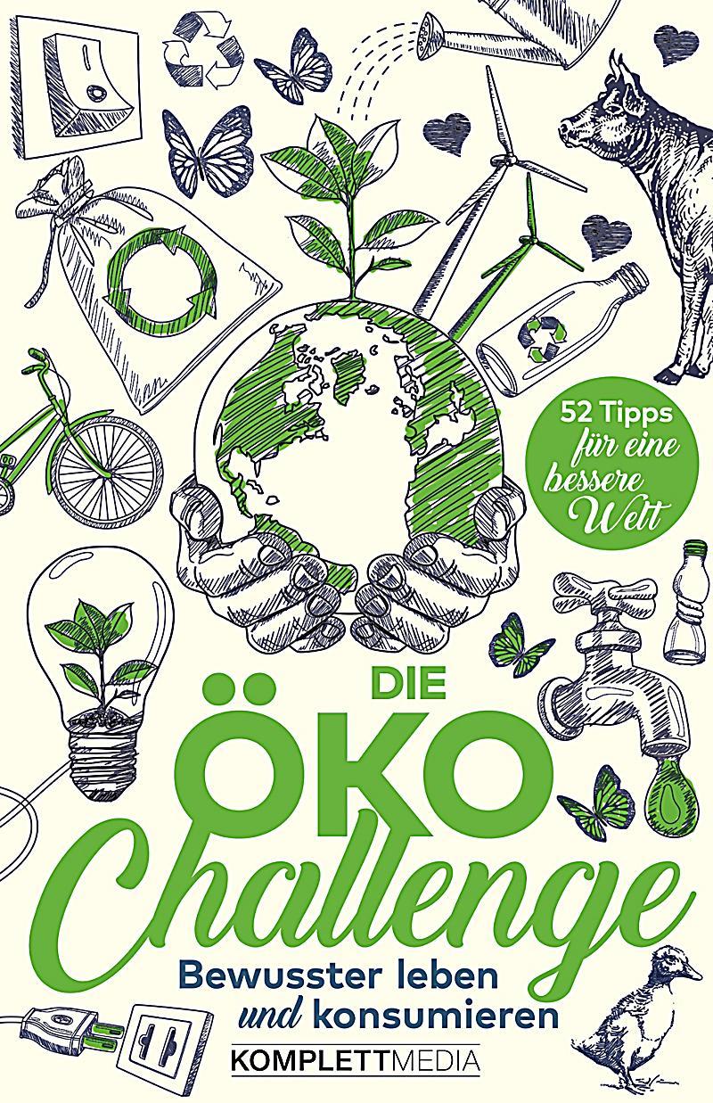 Die Öko-Challenge: ebook jetzt bei Weltbild.at als Download