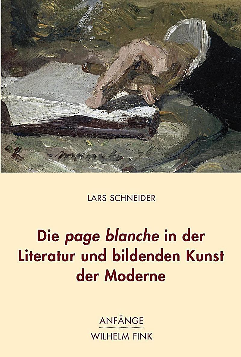 Die page blanche in der literatur und bildenden kunst der for Kunst der moderne