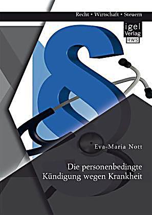 Die Personenbedingte Kündigung Wegen Krankheit Buch Weltbildde