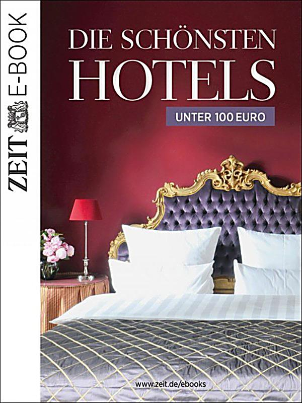 die sch nsten hotels unter 100 euro ebook. Black Bedroom Furniture Sets. Home Design Ideas