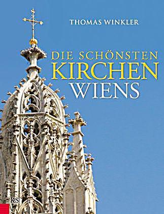 Die schönsten Kirchen Wiens Buch portofrei bei Weltbild