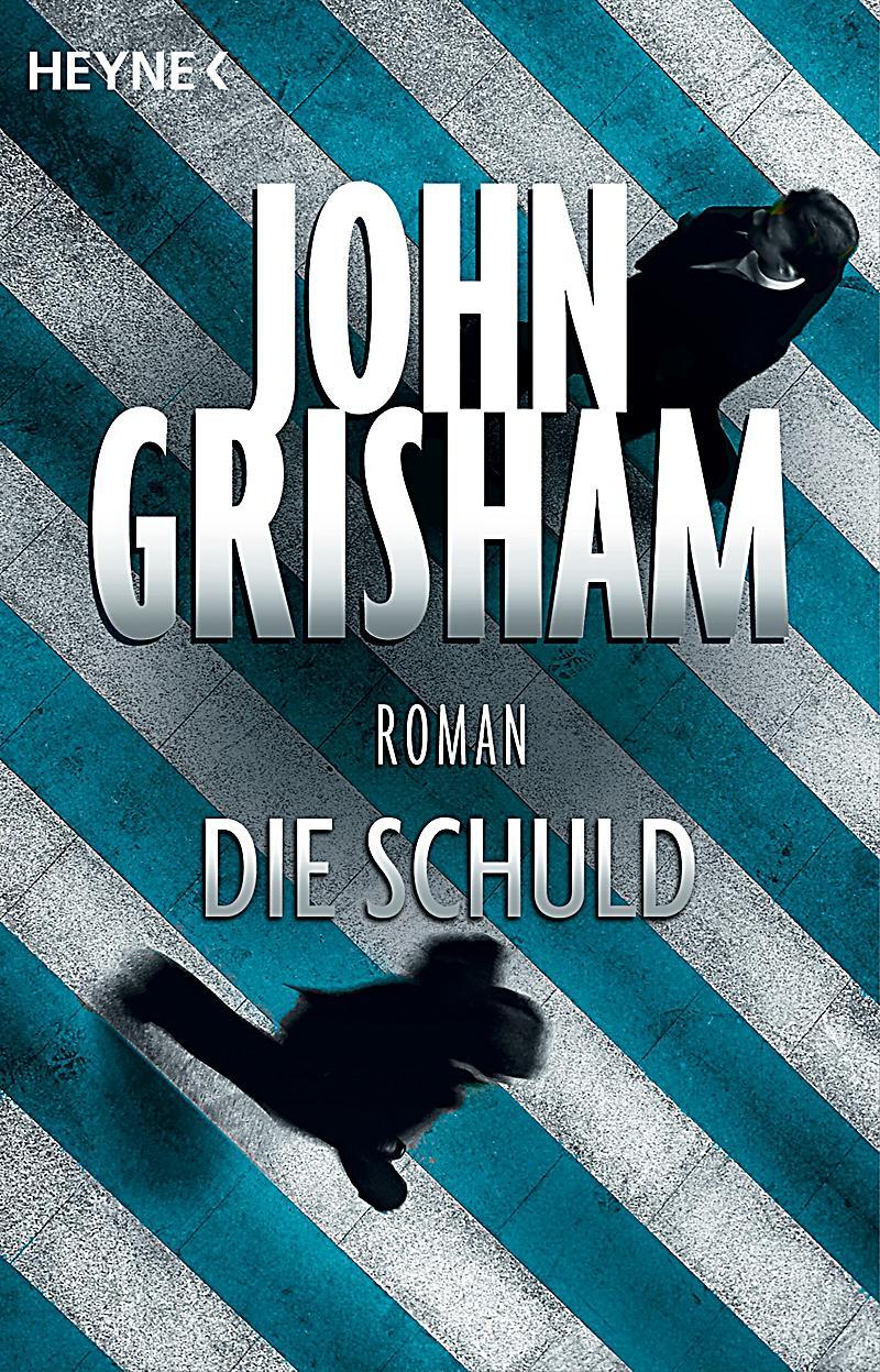John Grisham Die Schuld