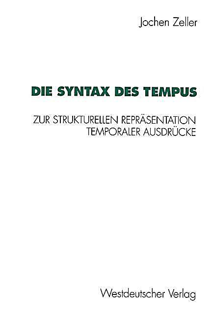 Die Syntax Des Tempus Buch Von Jochen Zeller Portofrei Bestellen