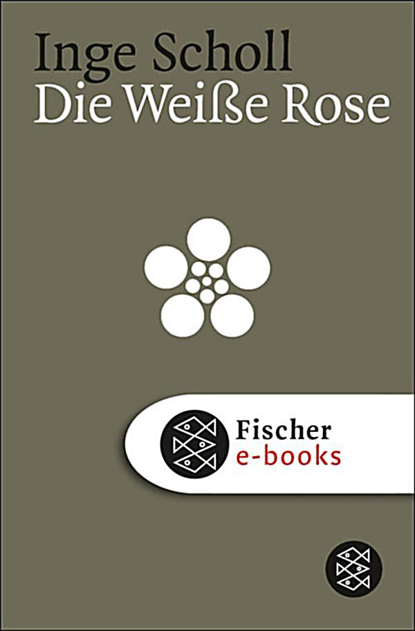 die wei e rose ebook jetzt bei als download. Black Bedroom Furniture Sets. Home Design Ideas