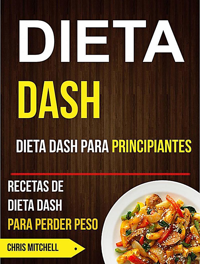dieta-dash-dieta-dash-para-principiantes-recetas-de-187753525.jpg