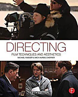 directing film techniques and aesthetics 5th edition pdf
