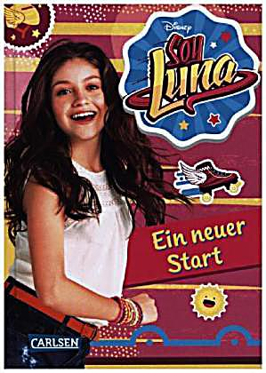 disney soy luna soy luna ein neuer start buch. Black Bedroom Furniture Sets. Home Design Ideas