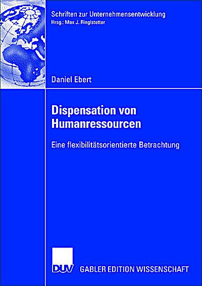 dispensation von humanressourcen ebert daniel ringlstetter prof dr max