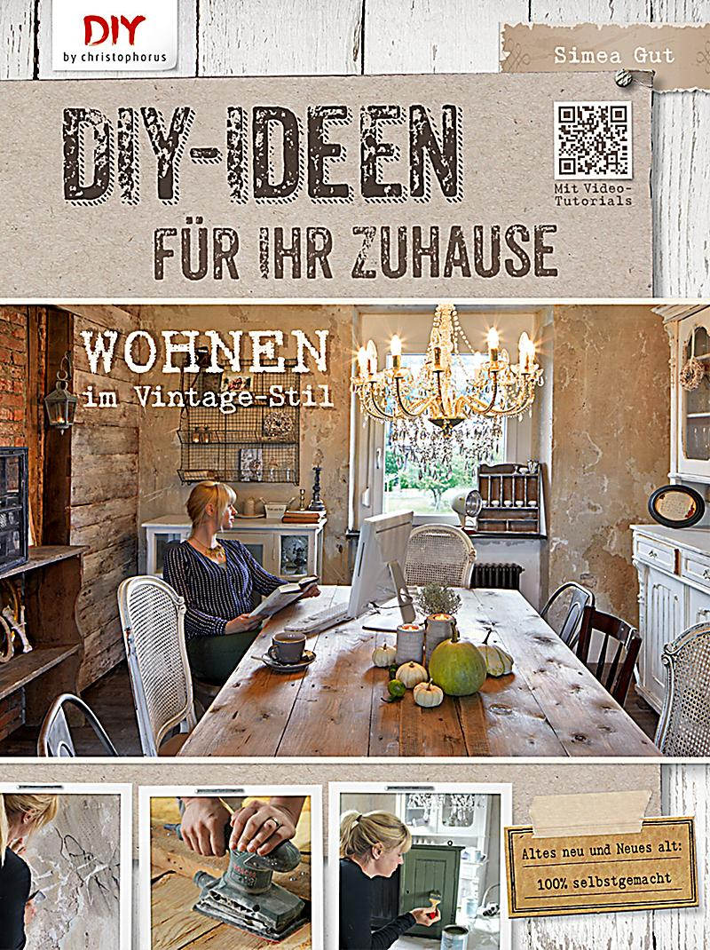 diy ideen f r ihr zuhause buch portofrei bei. Black Bedroom Furniture Sets. Home Design Ideas