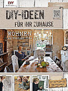 diy ideen f r ihr zuhause buch von simea gut portofrei bestellen. Black Bedroom Furniture Sets. Home Design Ideas