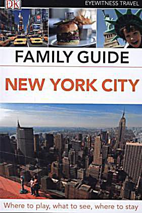 Dk eyewitness travel family guide new york city buch portofrei for New york city tours for families