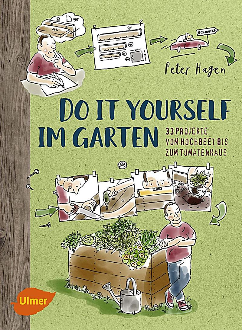 do it yourself im garten buch von peter hagen portofrei kaufen. Black Bedroom Furniture Sets. Home Design Ideas