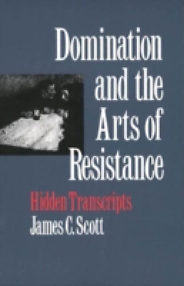 La domination et les arts de la résistance