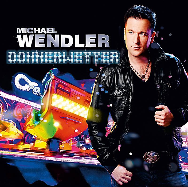Michael Wendler: Donnerwetter CD Von Michael Wendler Bei Weltbild.de Bestellen