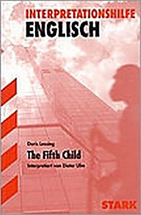 the fifth child by doris lessing essay Fatherhood in doris lessing's the fifth child frida pode eng k01 - bachelor's degree essay spring 2010 english studies the centre for languages and literature.