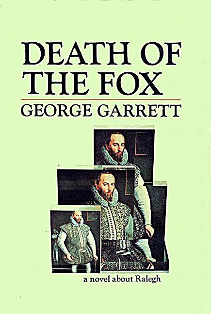 the death of the fox in the ★★★½ early one morning in october 1618, three men are unable to sleep it is the day that sir walter raleigh (or ralegh) is due to come before the king's bench on a charge of high treason.