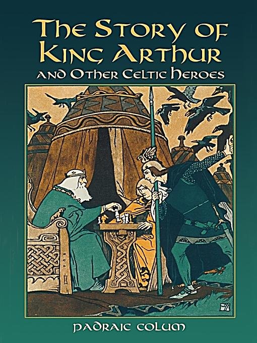 Dover Publications: The Story of King Arthur and Other
