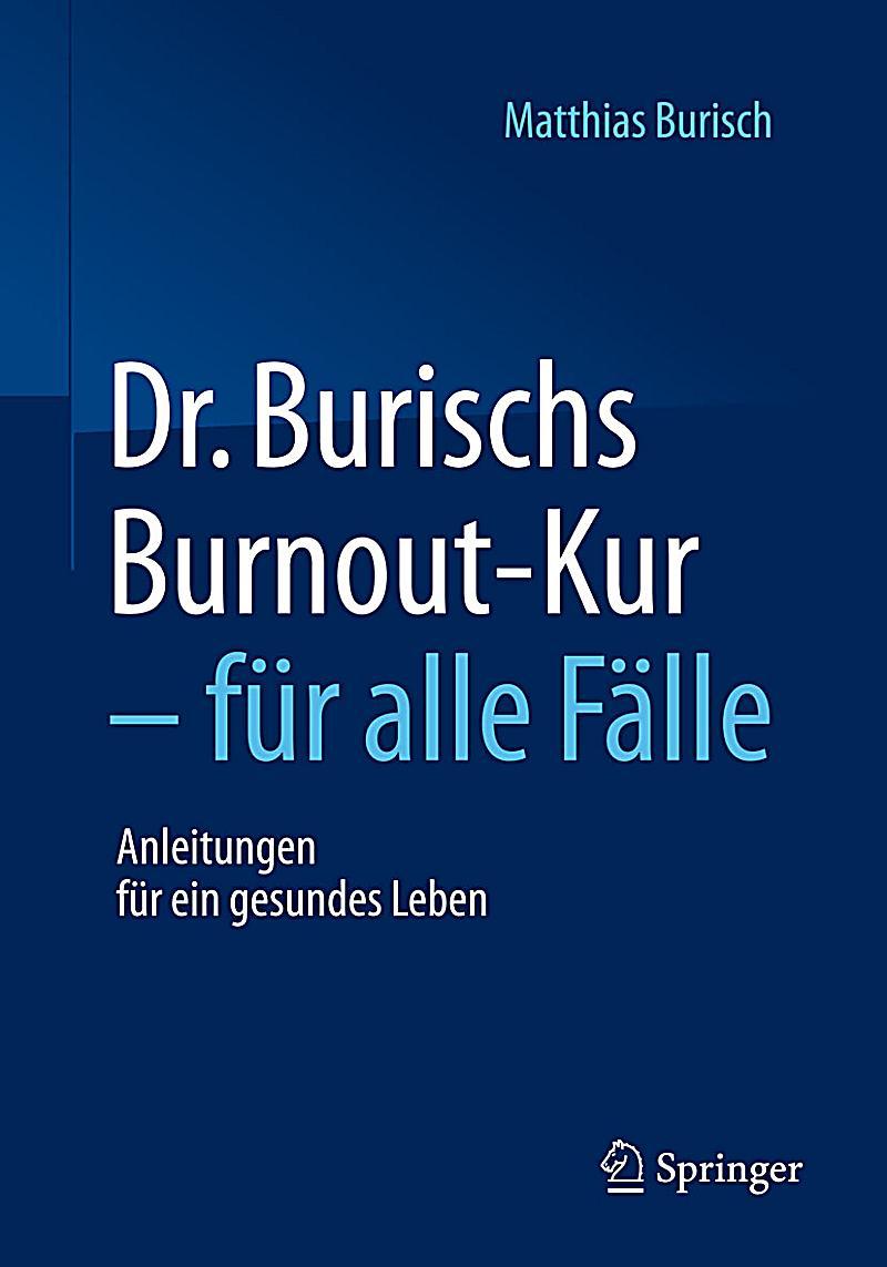 dr burischs burnout kur f r alle f lle ebook. Black Bedroom Furniture Sets. Home Design Ideas