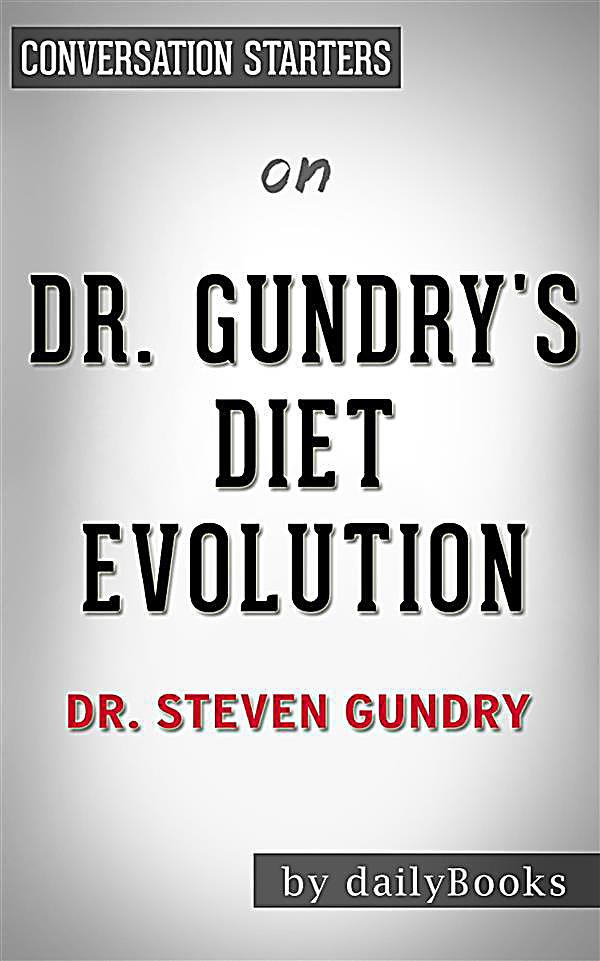 About the Dr. Gundry Diet Evolution