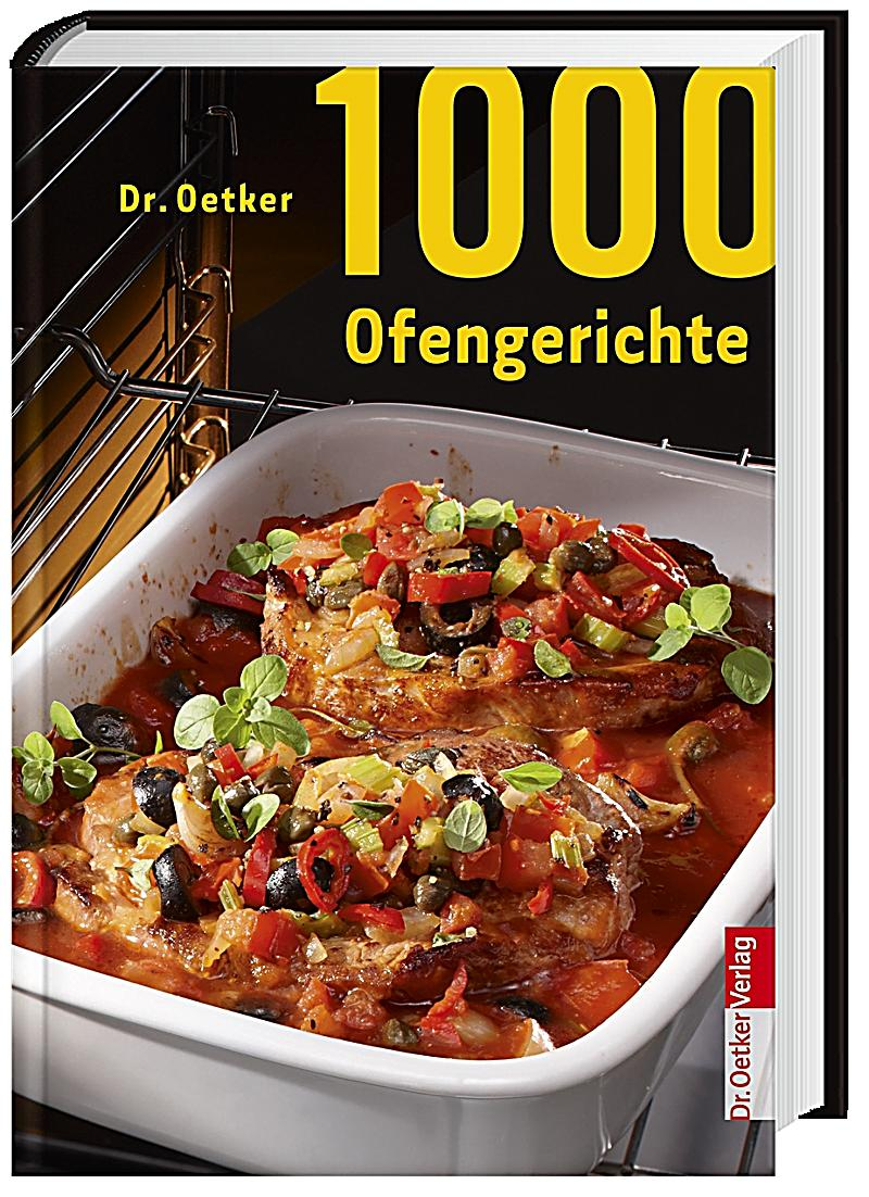 dr oetker 1000 ofengerichte buch bei bestellen. Black Bedroom Furniture Sets. Home Design Ideas
