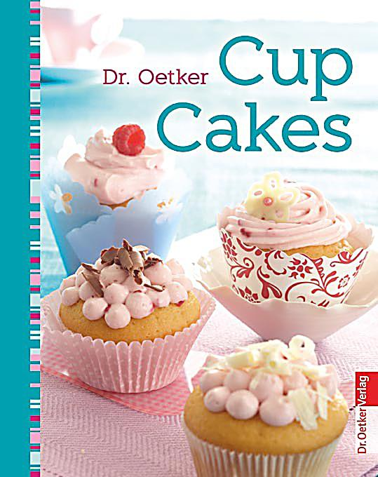 dr oetker cup cakes buch jetzt bei online bestellen. Black Bedroom Furniture Sets. Home Design Ideas