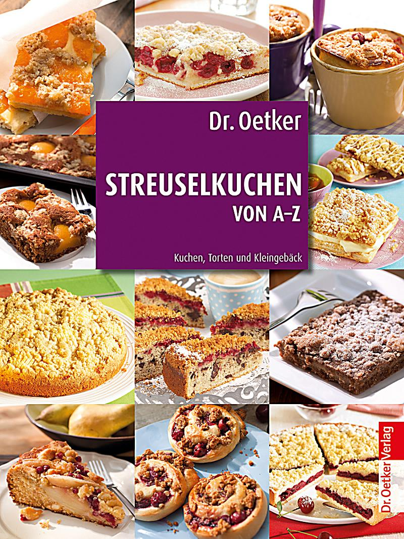 dr oetker streuselkuchen von a z buch bei bestellen. Black Bedroom Furniture Sets. Home Design Ideas