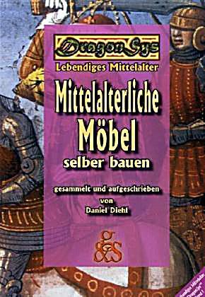 Dragonsys Mittelalterliche Moebel Selber Bauen 072093444 Jpg Pictures ...