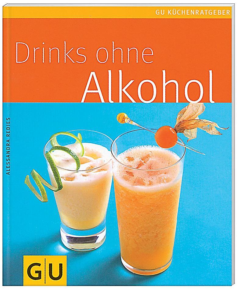 drinks ohne alkohol buch jetzt bei online bestellen. Black Bedroom Furniture Sets. Home Design Ideas